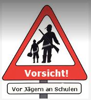 Vorsicht vor Jäger an Schulen