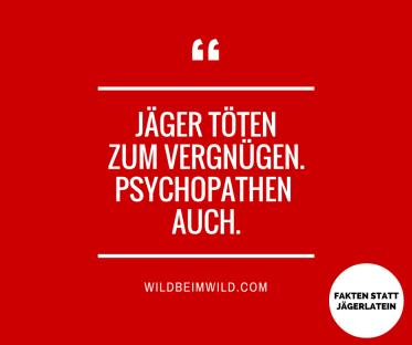 Jäger Psychopathen